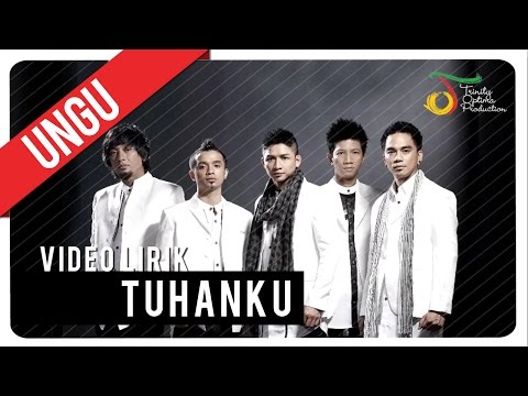 UNGU - Tuhanku | Video Lirik