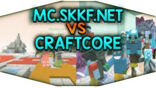 CRAFTCORE VS MC.SKKF.NET