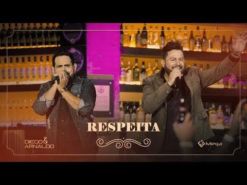 Diego e Arnaldo - Respeita (Do Jeito Que Nóis Gosta 2)