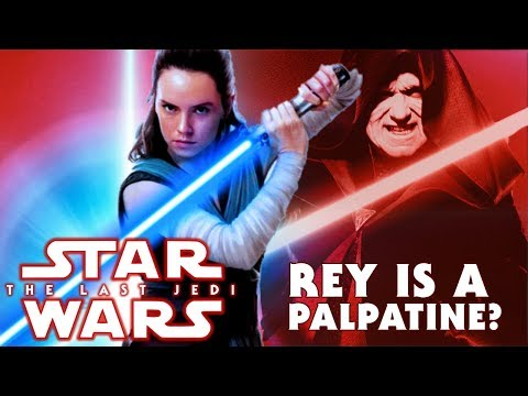 Last Jedi Trailer REVEALS Rey is a Palpatine? | Star Wars: The Last Jedi Speculation