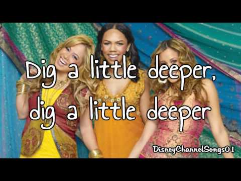 The Cheetah Girls - Dig A Little Deeper With Lyrics