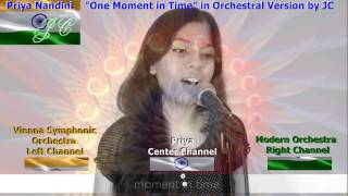 """Video """"One Moment in Time"""" Cover by Priya Nandini with 2 Great Orchestras adding by JC download MP3, 3GP, MP4, WEBM, AVI, FLV Agustus 2018"""