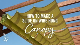Enhance your outdoor living space by building your own slide-on wire hung canopy system for your pergola. They provide
