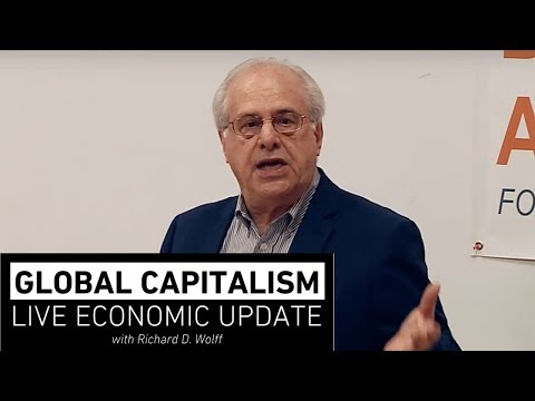 Global Capitalism:  US and China - 1 Global Economy, 2 Giants [March 2019]