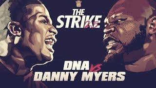 DNA VS DANNY MYERS SMACK RAP BATTLE | URLTV