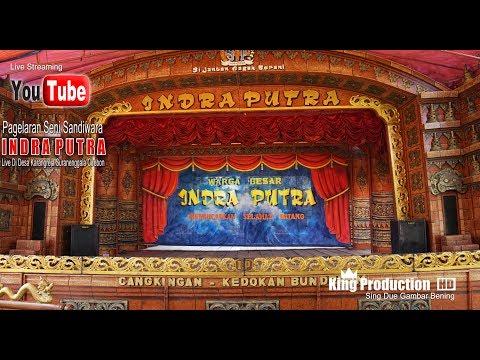 Live Sandiwara INDRA PUTRA  Di Desa Karangreja Suranenggala Cirebon Bagian Malam