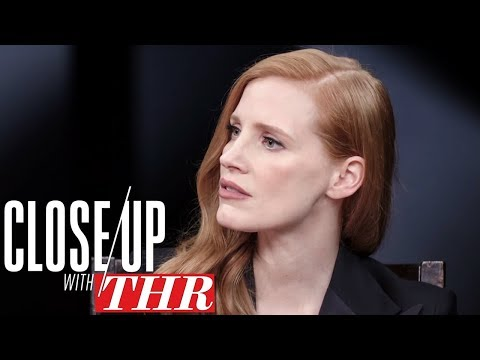 Jessica Chastain on The History of Abuse of Women in Entertainment | Close Up With THR