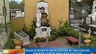 NTG: Mga disenyo ng puntod at musoleo, sinasalamin ang estado ng taong namayapa na