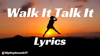 Migos - Walk It Talk It (Lyrics) ft. Drake