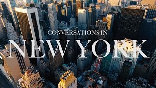 CONVERSATIONS IN NEW YORK: Reality of Living Your Passion