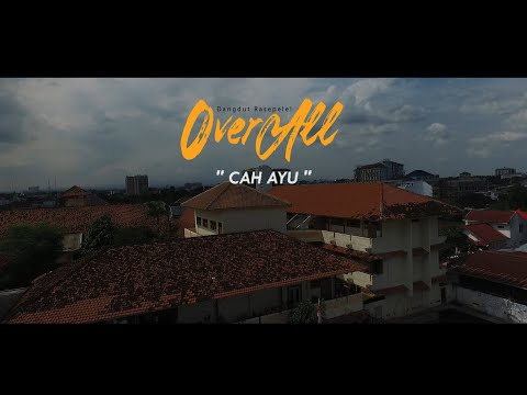 OVERALL - CAH AYU (Official Music Video)