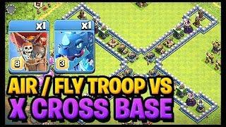 Clash Of Clans Air Troops Versus X Cross Base
