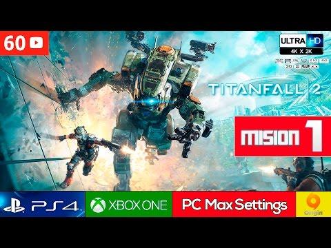 Titanfall 2 Mision 1 Español Gameplay PC Ultra 2K 60fps | Modo Historia/Campaña Parte 1
