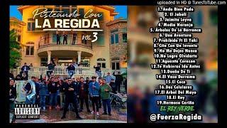 Fuerza Regida - Pisteando Con La Regida (Vol. 3) (Disco 2020)