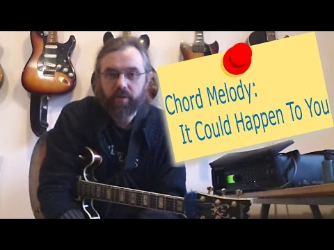Chord Melody:It Could Happen To You - Jazz Guitar Lesson