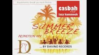 Casbah feat. Lazy Hammock - Summer Breeze (Promotion Mix)