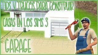 Tips y trucos para construir mejores casas en los Sims 3 - GARAGE - #1