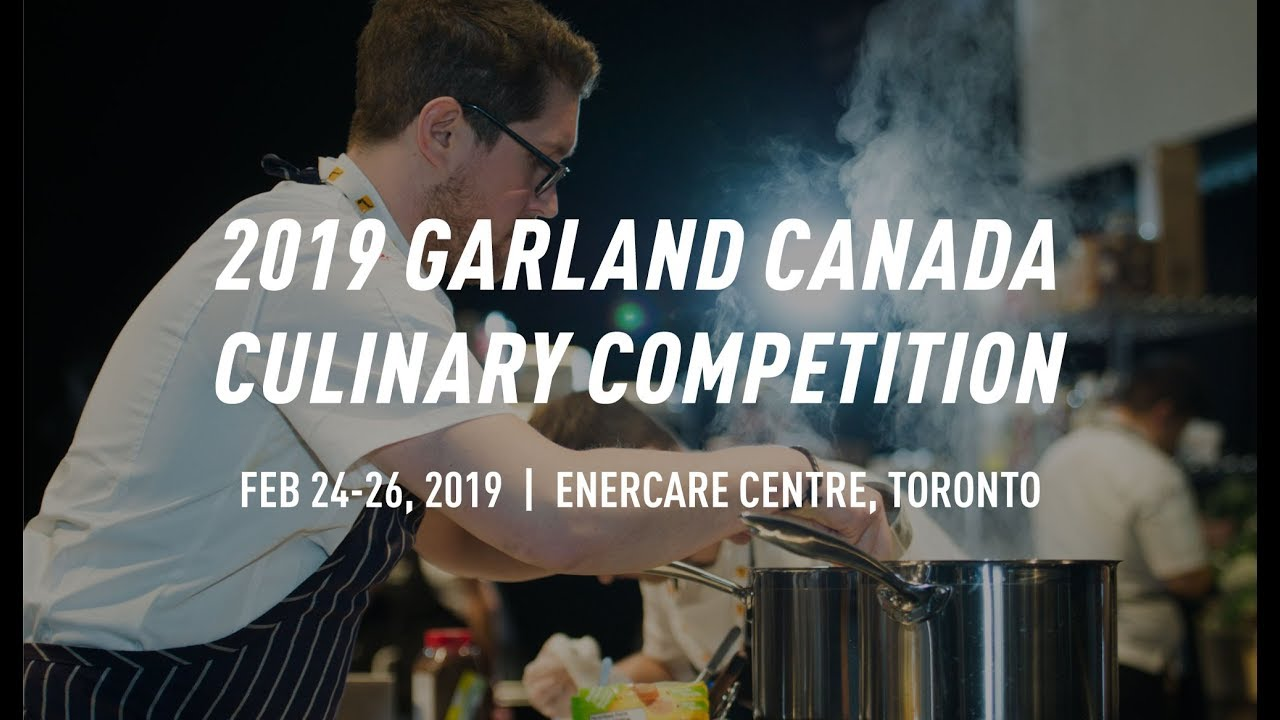 Garland Canada Culinary Competition | RC Show 2020