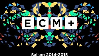 ECM+ Saison 2014/2015