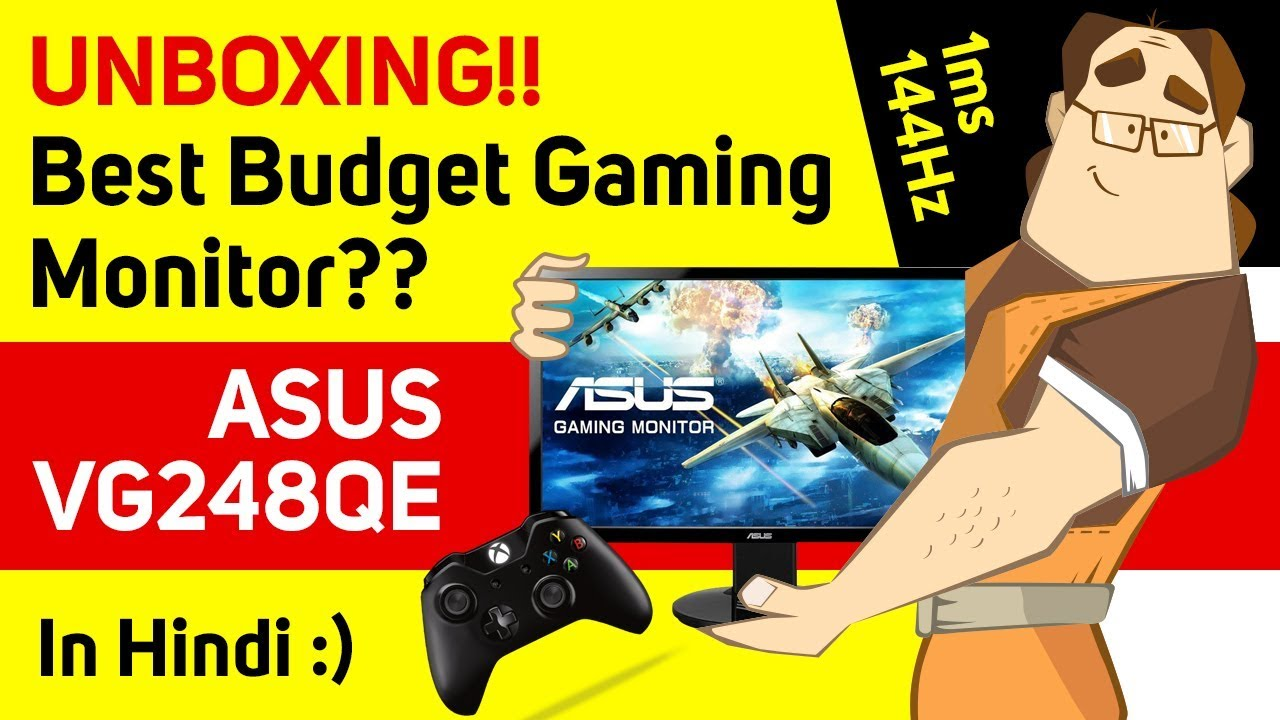 Gaming monitor ASUS VG248QE, Unbox and Physical review! (Hindi)