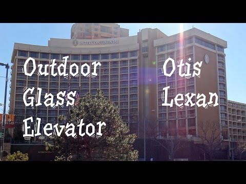 Beautiful Otis Lexan Scenic Elevator @ Intercontinental Hotel Kansas City MO