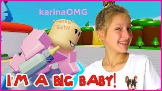 I'M A BIG BABY!