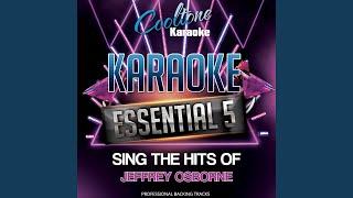 You Should be Mine (The Woo Woo Song) (Originally Performed by Jeffrey Osborne) (Karaoke Version)