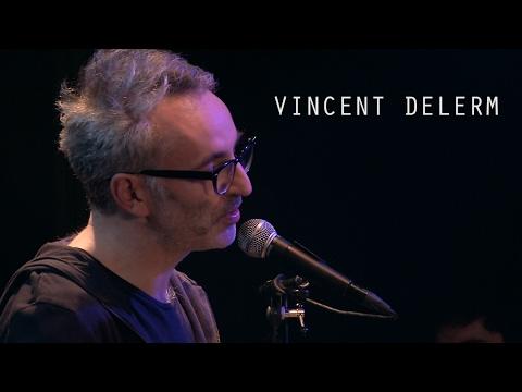 Vincent Delerm - Les Chanteurs Sont Tous Les Mêmes - Live @ Le Pont Des Artistes #11