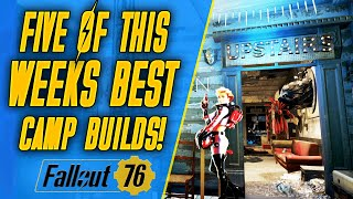THIS WEEKS TOP 5 CAMPS!   Fallout 76 Camp Tour