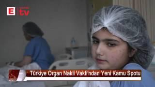 Türkiye Organ Nakli Vakfın'ndan Yeni Kamu Spotu 2017 Video