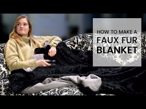 How To Make A Faux Fur Blanket