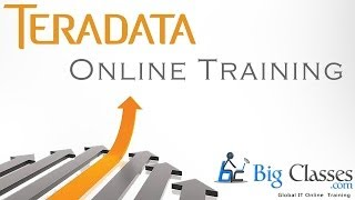 Teradata Online Training Tutorial Videos - Teradata Free Demo - BigClasses