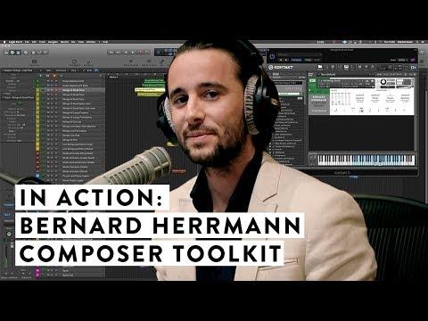 In Action: Bernard Herrmann Composer Toolkit