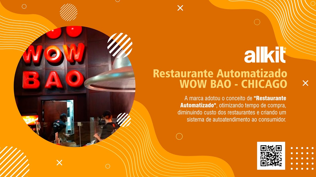 Allkit | Restaurante Automatizado Wow Bao - Chicago