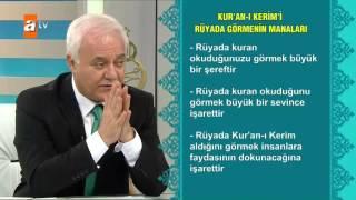 Kuran - ı Kerim'i rüyada görmenin manaları - Sağlıklı Mutlu Huzurlu 118. Bölüm - atv