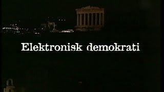 Dokument inifrån: Elektronisk demokrati