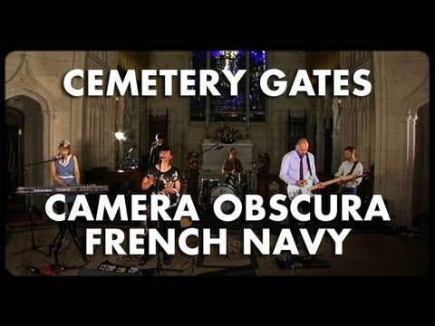 Camera Obscura - French Navy - Cemetery Gates