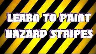 tutorial how to paint hazzard stripes