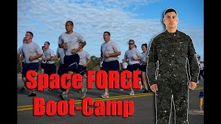 First Day At Space Force Boot Camp - What To Expect
