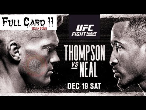 Fight Night Thompson Vs Neal Full Card Breakdown Picks And Predictions Ufc Vegas 17 Youtube