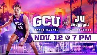 GCU Mens Basketball Vs. Jacksonville Nov 12 2018