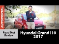 Hyundai Grand i10 2017 Test Drive Review - Autoportal