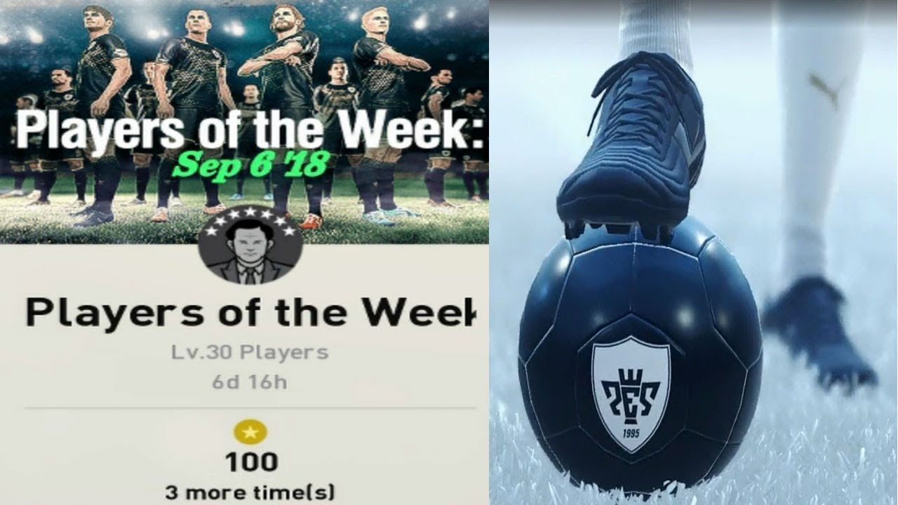 PES 2019 MyClub 3 Spins Players Of The Week Agent September 6 2018