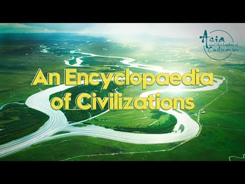 Asia And The Lights Of Civilization: An Encyclopedia Of Civilizations
