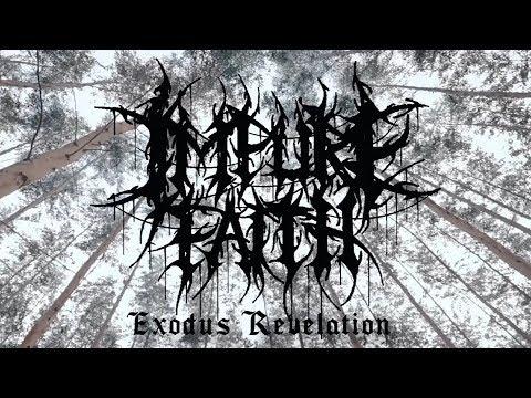 IMPURE FAITH - EXODUS REVELATION [OFFICIAL MUSIC VIDEO] (2018) SW EXCLUSIVE Mp3