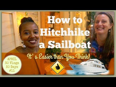 How to Hitchhike a Sailboat | Alternative Sailing