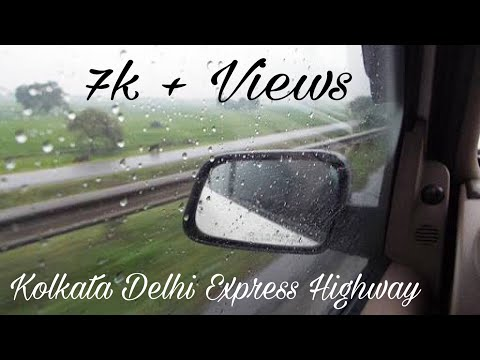 Delhi Kolkata EXPRESS HIGHWAY ,NATIONAL HIGHWAY 2.subscribe like share