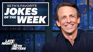 Seth's Favorite Jokes of the Week: Election Day Turns into Election Week