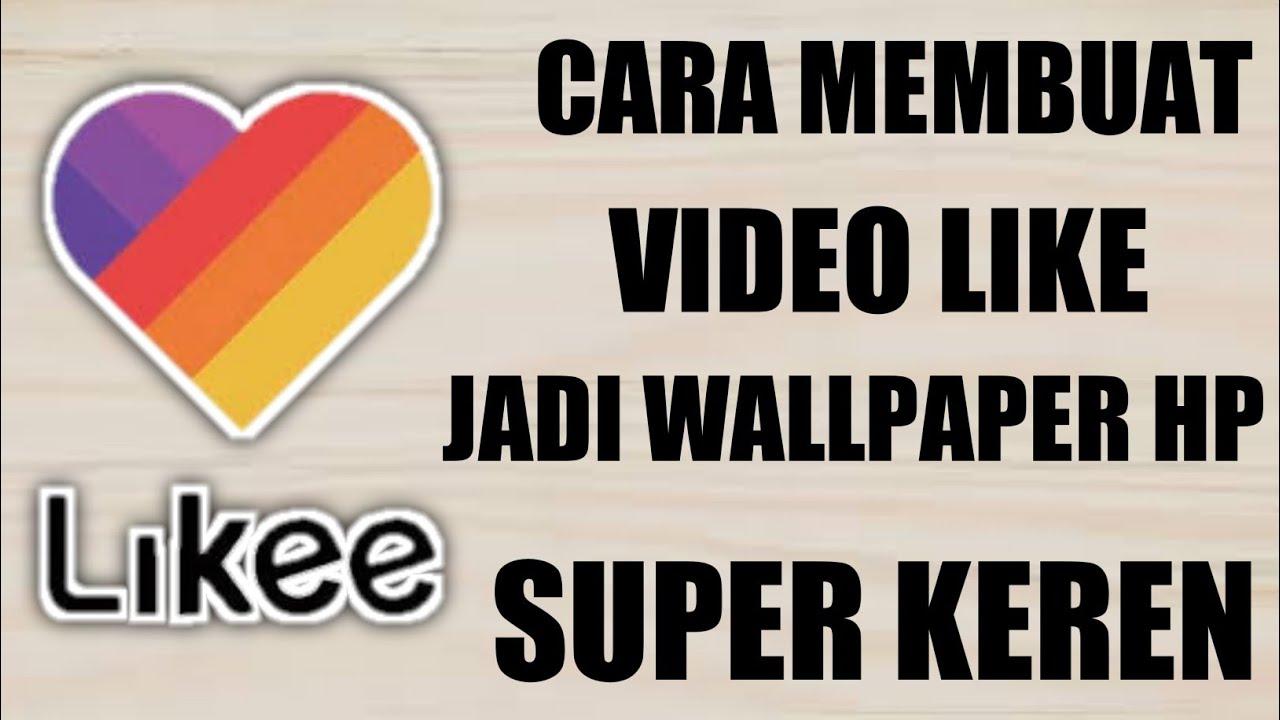 cara membuat video like jadi wallpaper | super keren