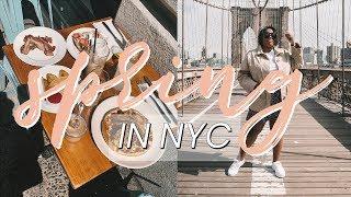 SPRINGTIME IN NEW YORK CITY | A NYC VLOG